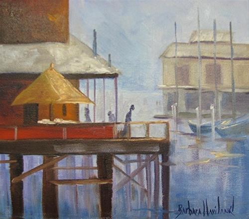 """Fisherman's Wharf"" original fine art by Barbara Haviland"