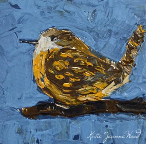 """Wren Bird Painting No 42"" original fine art by Katie Jeanne Wood"