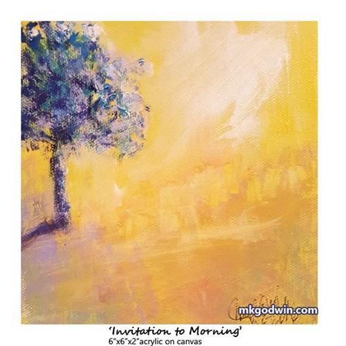 """Invitation to Morning"" original fine art by Marie K Godwin"