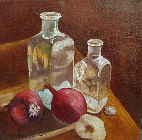"""Bottles,Garlic,Onions,Still Life"" original fine art by Barbara Haviland"