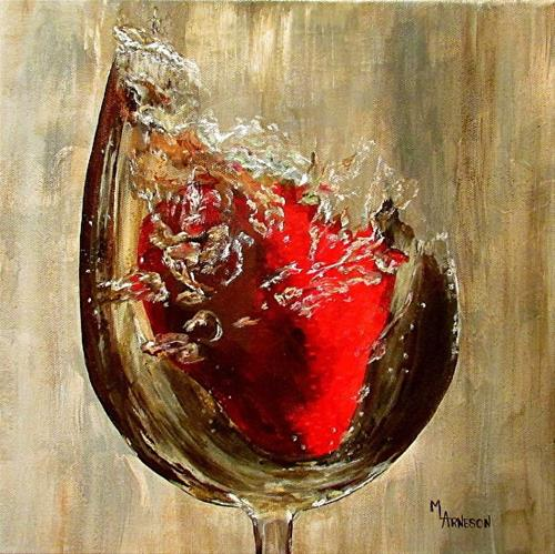 """Still Life , Wine Glass Painting Making a Splash by  Mary Arneson Art-Works of Whimsy"" original fine art by Mary Arneson"