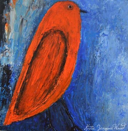 """Orange bird oil painting on deep canvas"" original fine art by Katie Jeanne Wood"