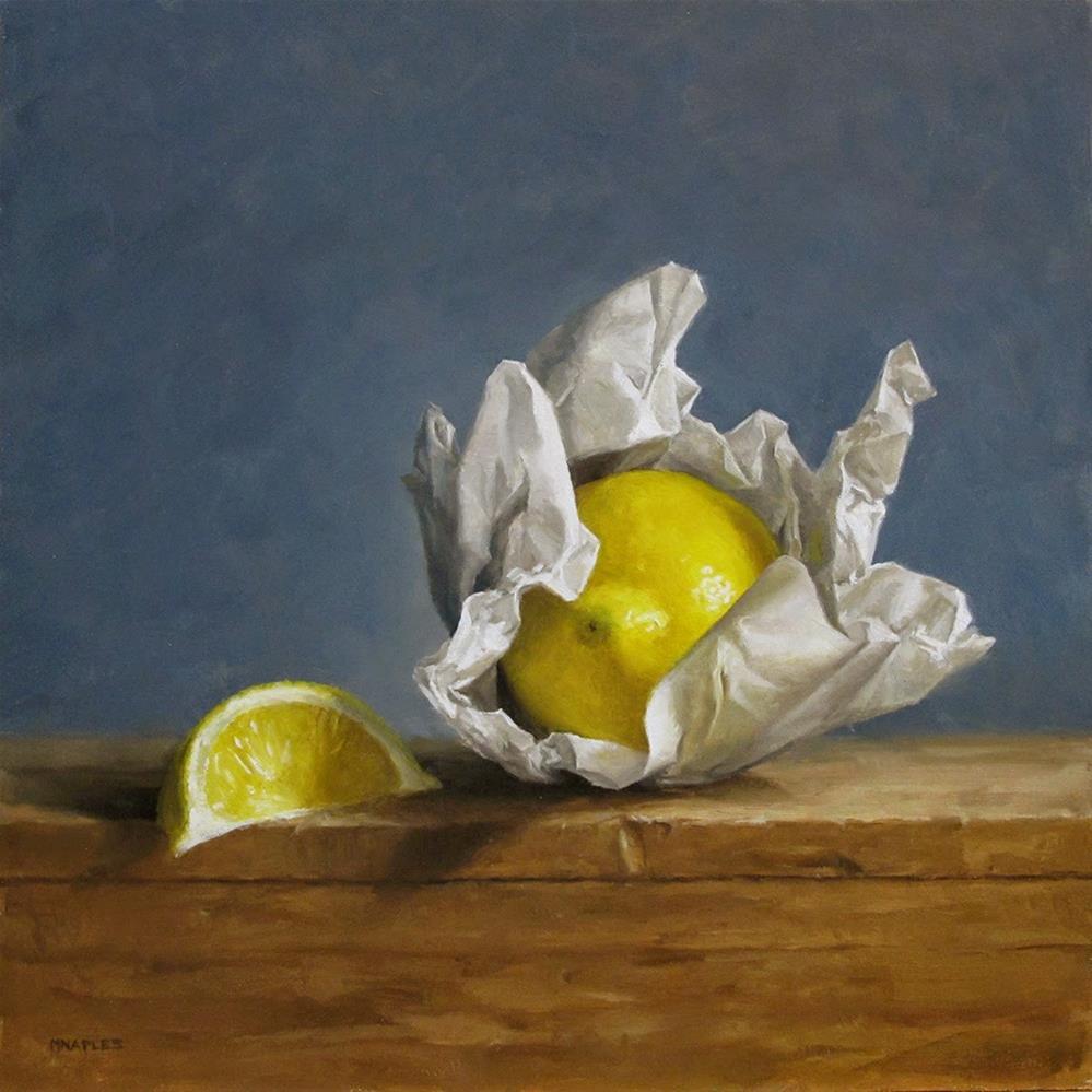 """""""Wrapped Lemon"""" original fine art by Michael Naples"""