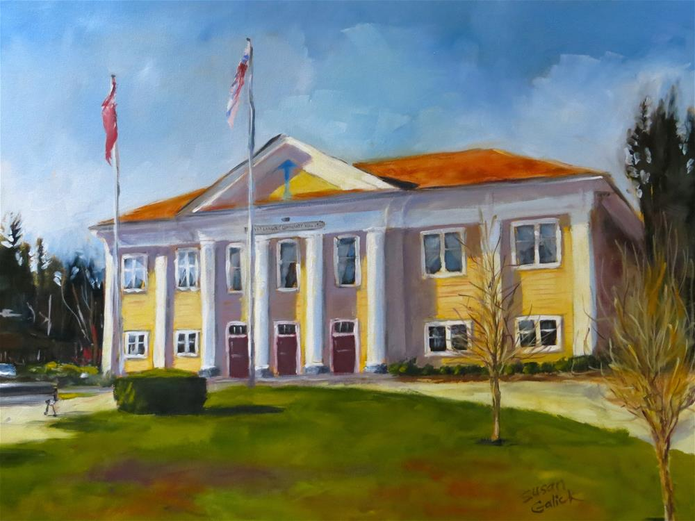 """Fort Langley Community Hall"" original fine art by Susan Galick"