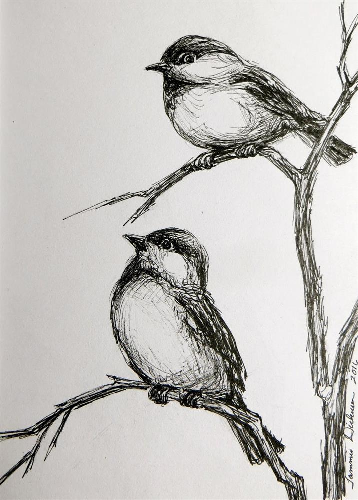"""Chickadees in Ink"" original fine art by Tammie Dickerson"