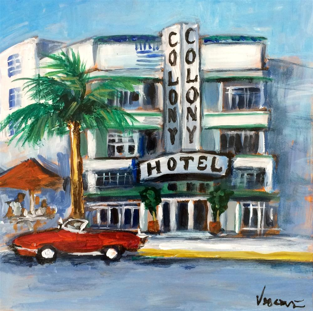 """""""The Colony Hotel, South Beach"""" original fine art by Valerie Vescovi"""