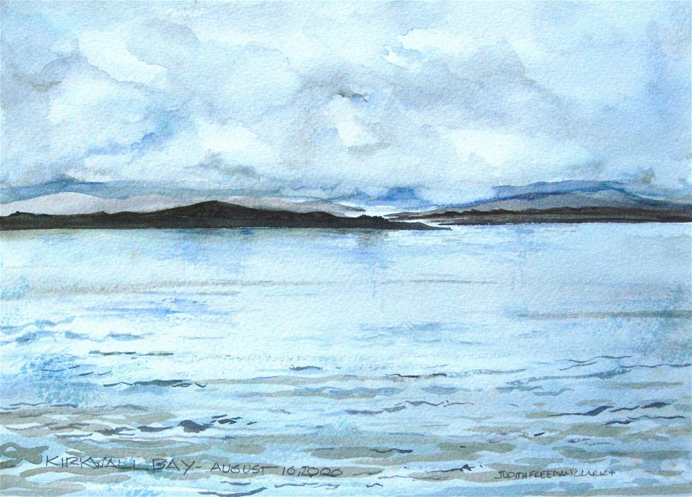 """Kirkwall Bay, Orkney, Scotland"" original fine art by Judith Freeman Clark"