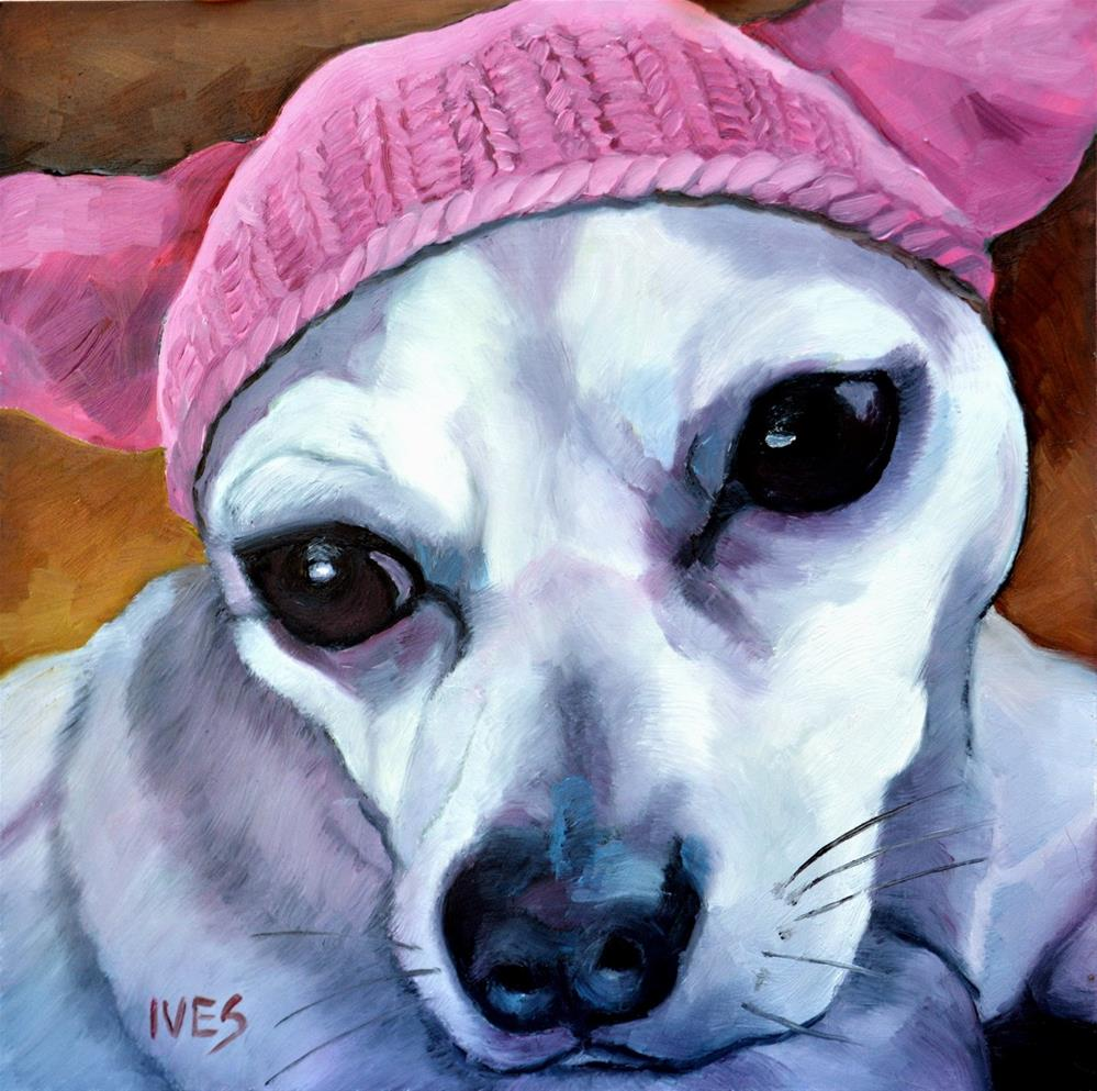 """Ay, Chihuahua! Pink Pussy Hat Dog"" original fine art by Rk Ives"