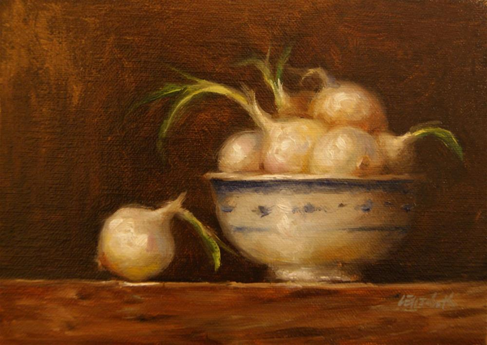 """Pearl Onions with Bowl,  Oil on 5x 7 Linen Panel"" original fine art by Carolina Elizabeth"