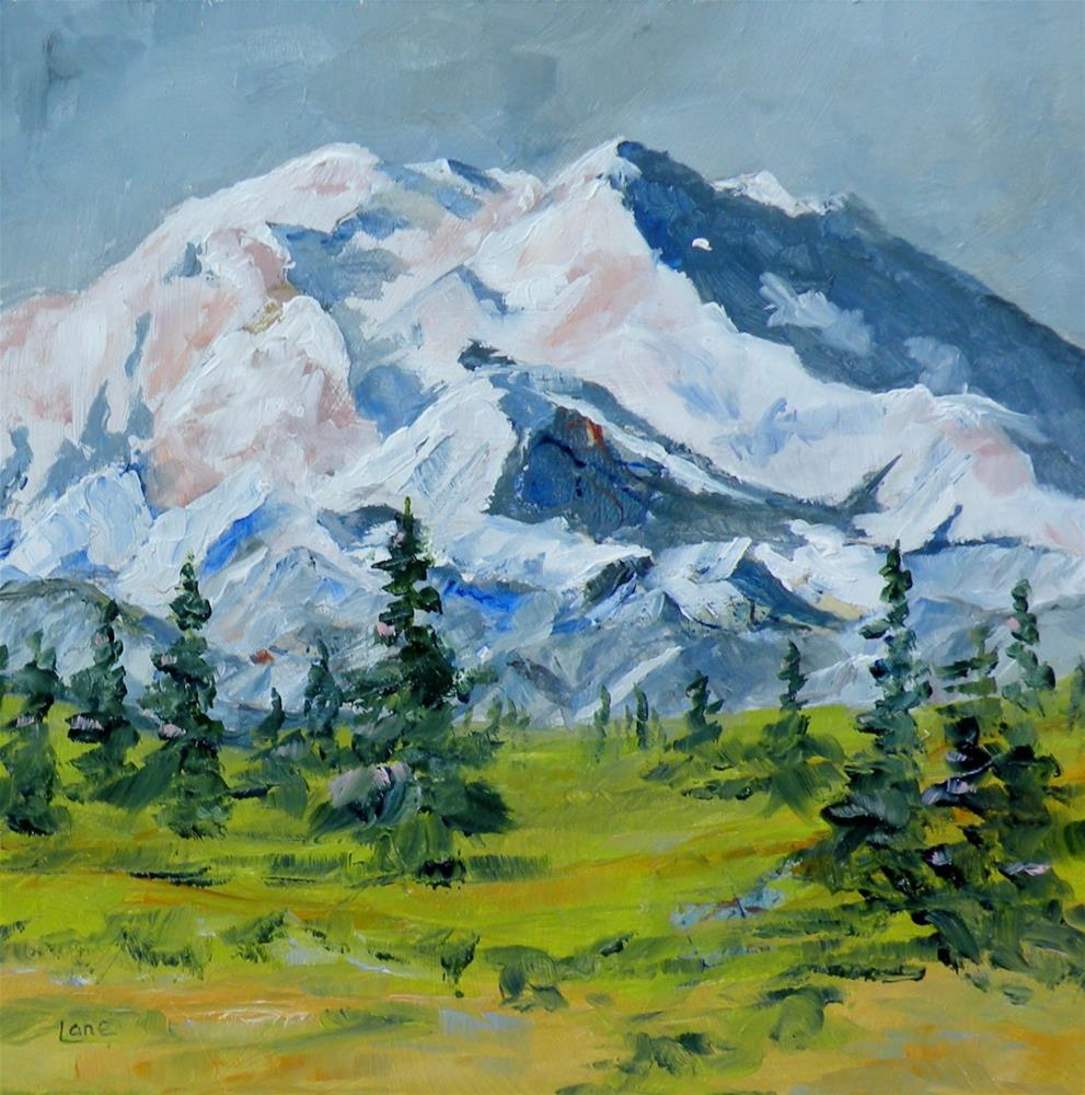 """MT. MCKINLEY-DENALI ORIGINAL OIL ON PANEL © SAUNDRA LANE FINE ART"" original fine art by Saundra Lane Galloway"