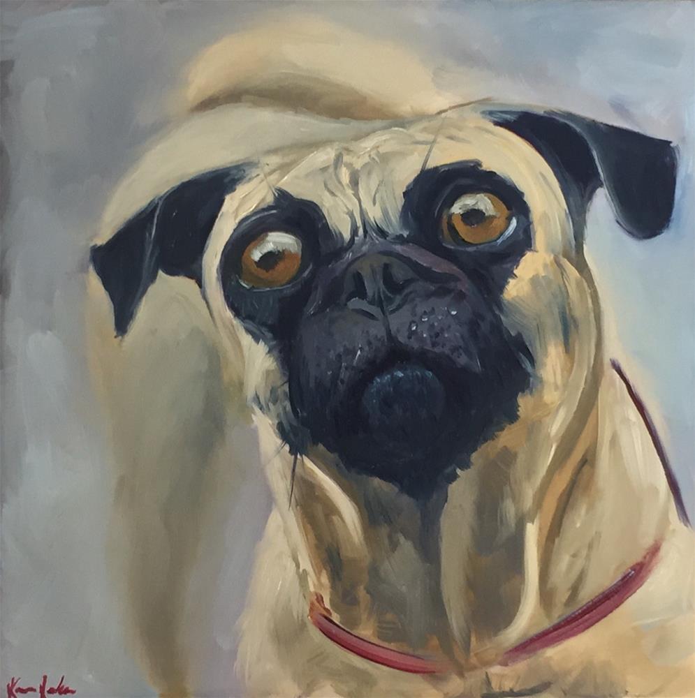 """What's up Pug?"" original fine art by Karen Laken"