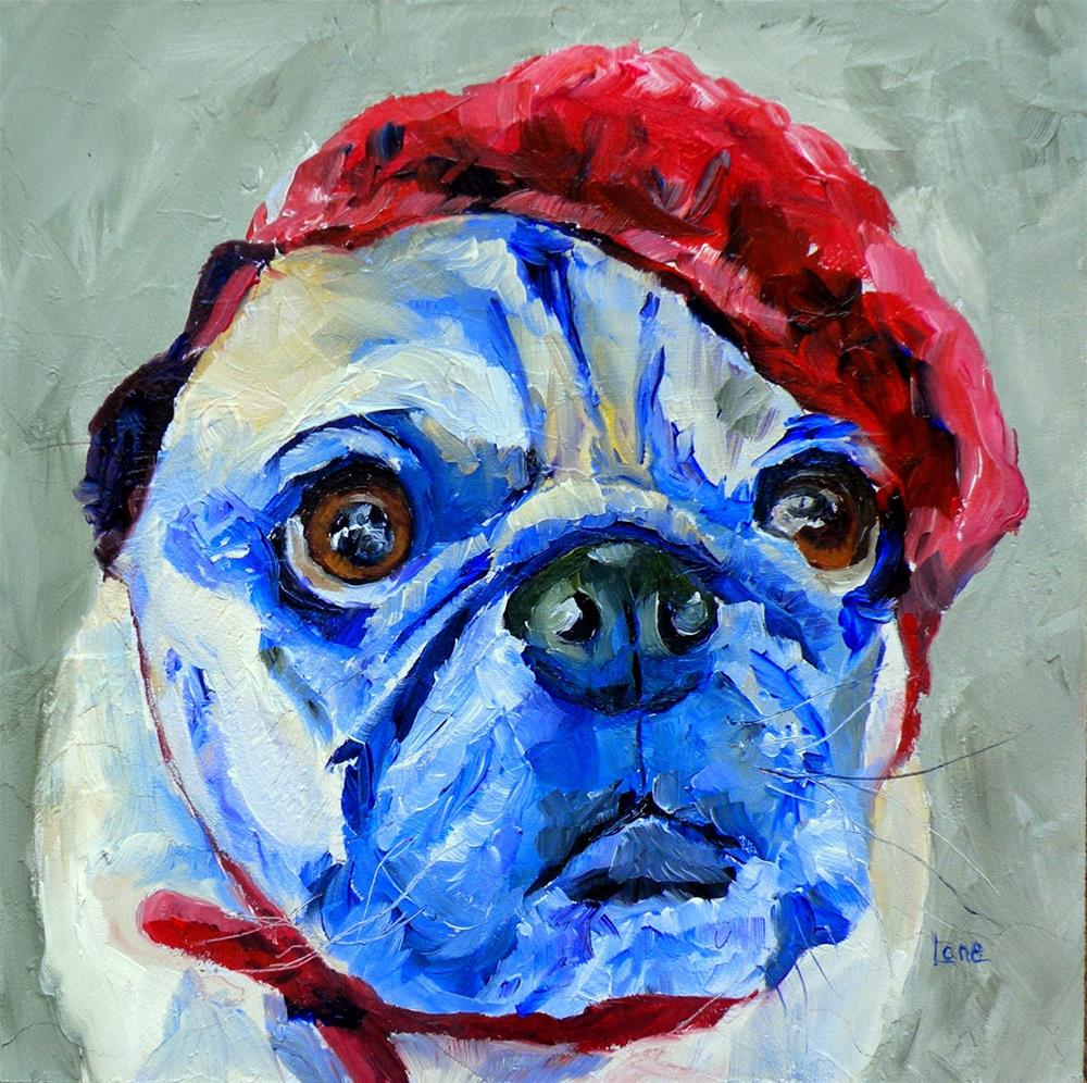 """HOWARD PEE PUGPANTS 9/100 OF 100 PET PORTRAITS IN 100 DAYS © SAUNDRA LANE GALLOWAY"" original fine art by Saundra Lane Galloway"