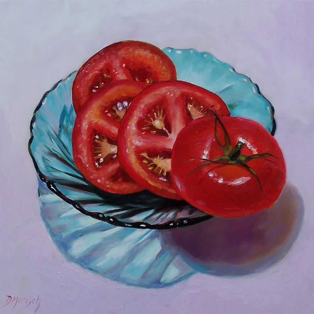 """Sliced Tomato in Lucky Dish"" original fine art by Donna Munsch"