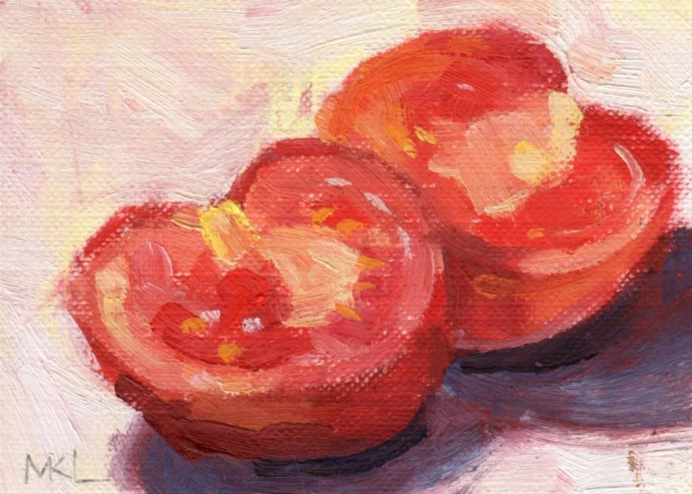 """Sliced Tomato"" original fine art by Marlene Lee"