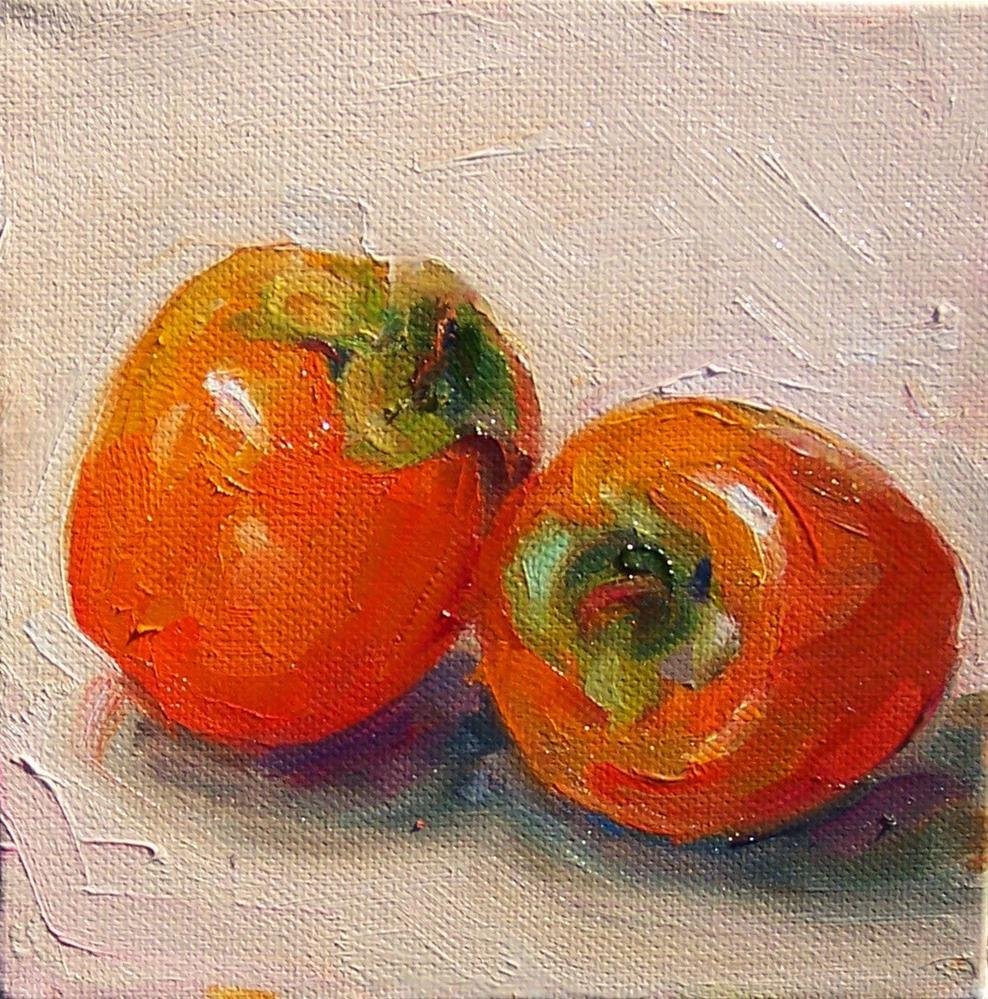 """Persimmons,still life,oil on canvas,6x6,price$200"" original fine art by Joy Olney"
