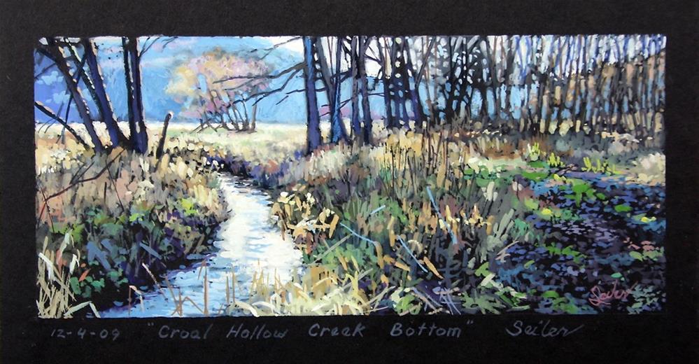 """""""Croal Hollow Creek Bottom"""" original fine art by Larry Seiler"""