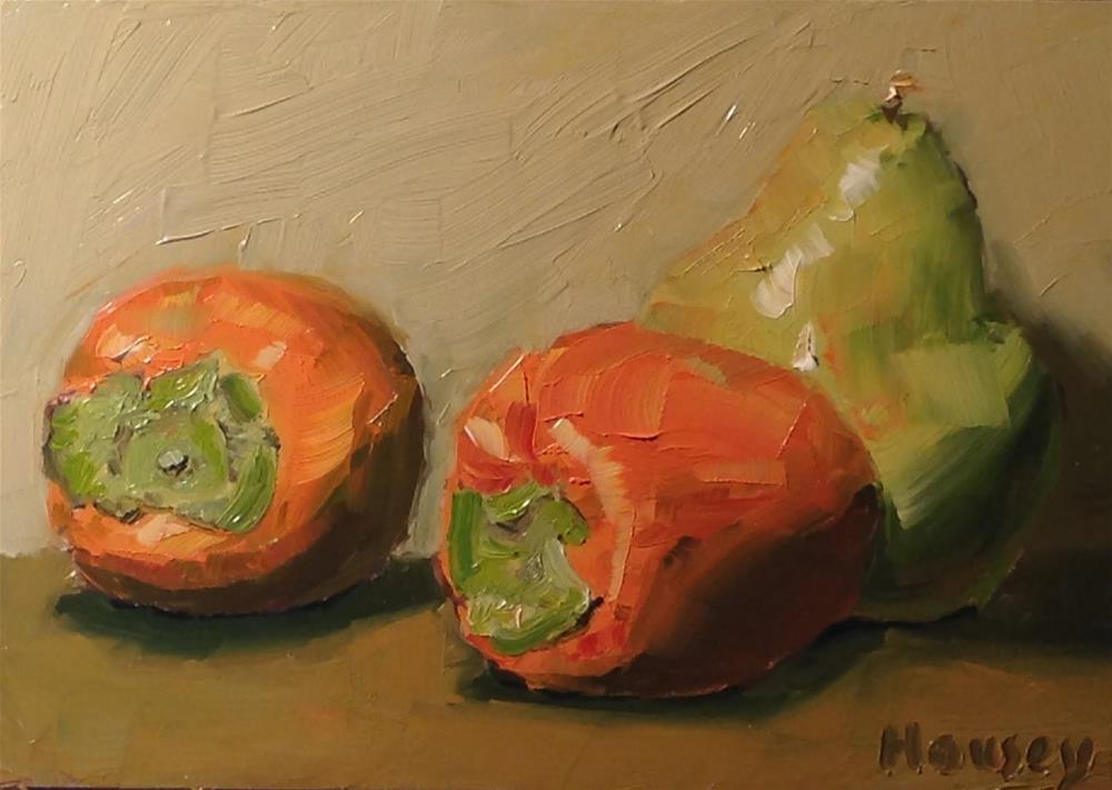 """Persimmon, persimmon, pear"" original fine art by Bruce Housey"