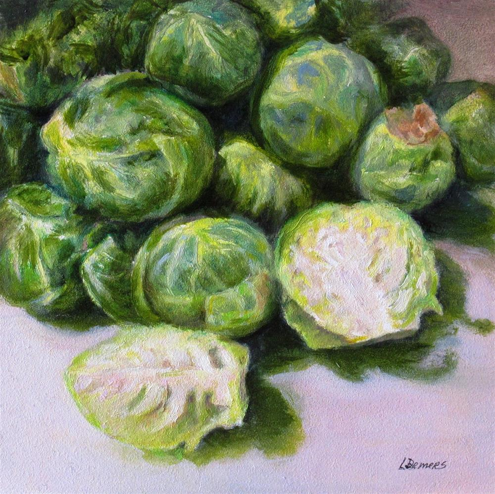"""Brussel Sprouts"" original fine art by Linda Demers"