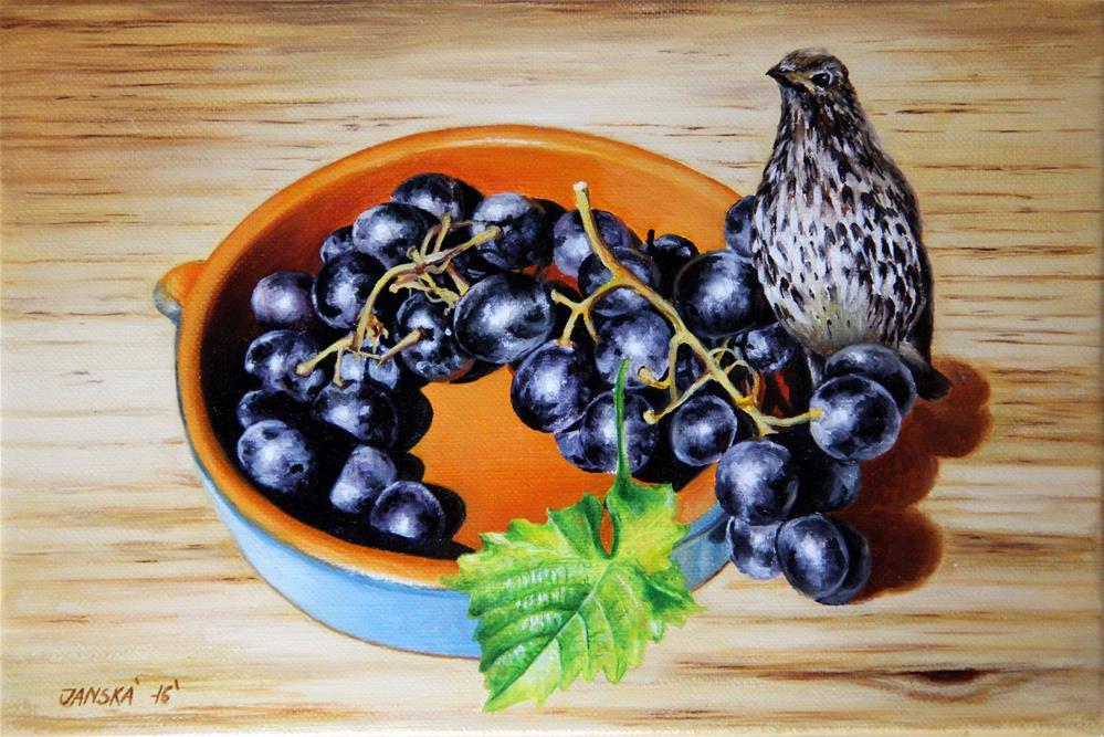 """Still life with grapes and bird "" original fine art by Bozena Janska"