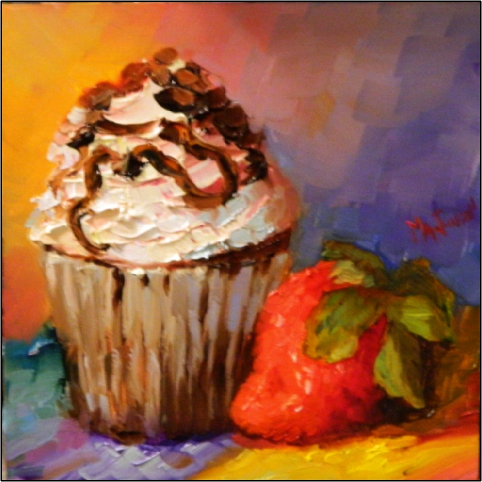 """Chocolate Chip Cupcake and Giant Strawberry, 6x6, oil on gessoboard-$99"" original fine art by Maryanne Jacobsen"