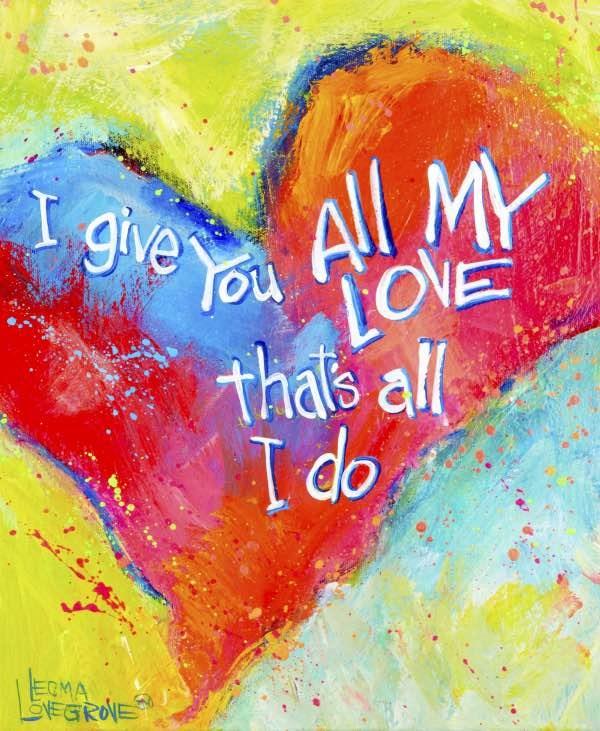 """All My Love"" original fine art by Leoma Lovegrove"
