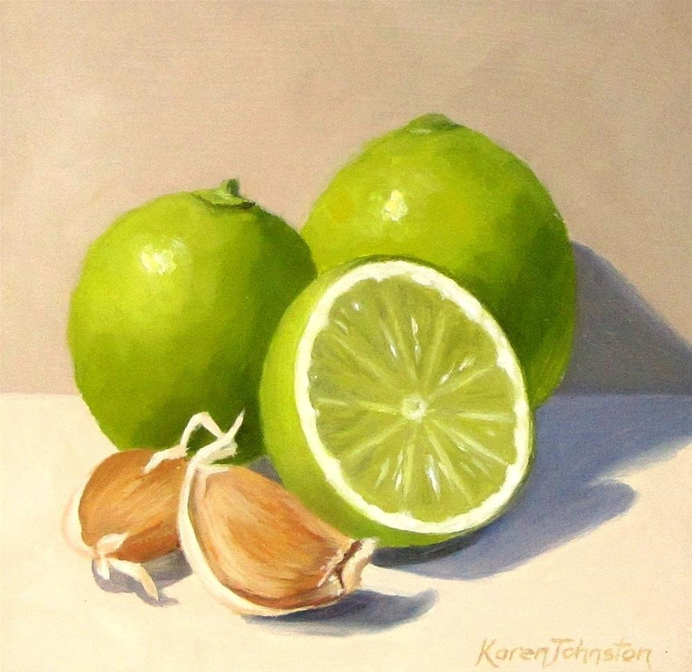 """Limes and Garlic"" original fine art by Karen Johnston"