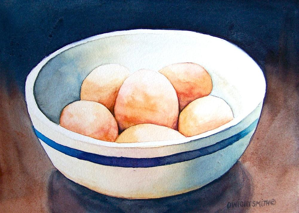 """"""" BROWN EGGS IN BOWL """" original fine art by Dwight Smith"""