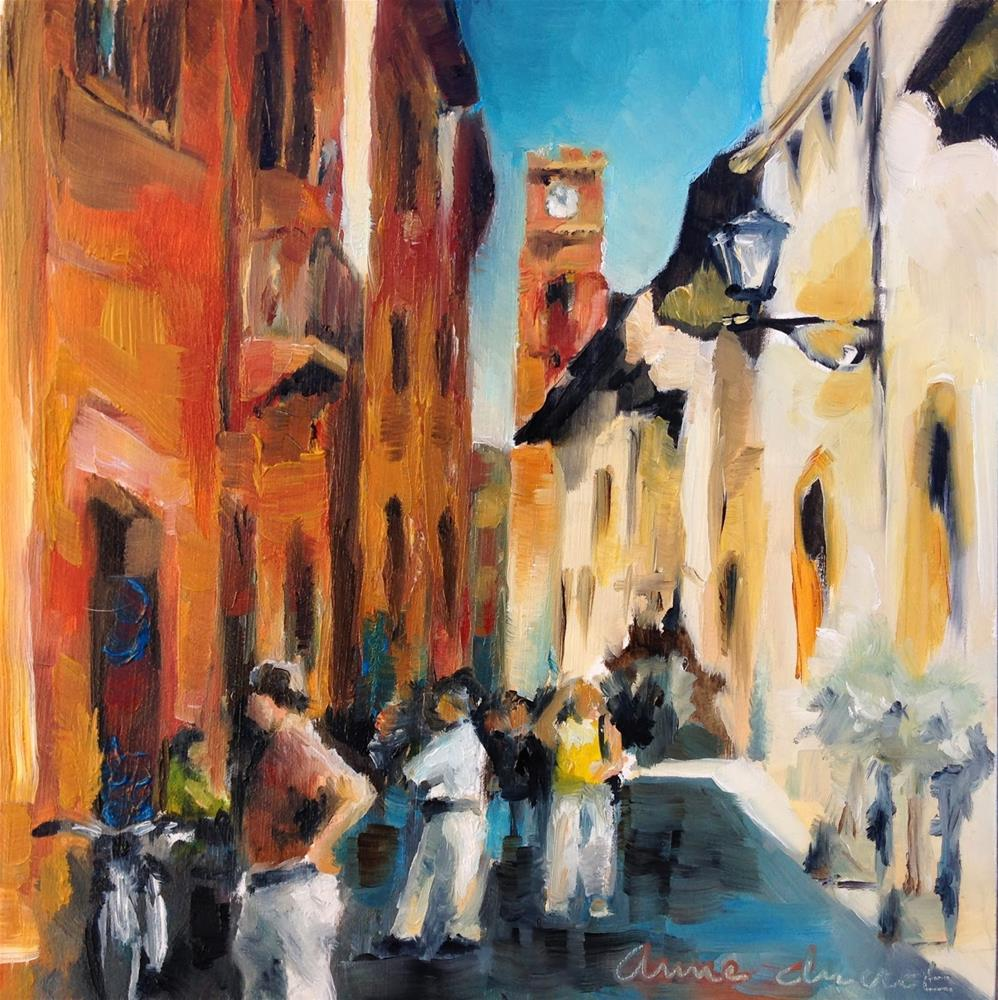 """Walking the Streets of Piensa - Italy"" original fine art by Anne Ducrot"
