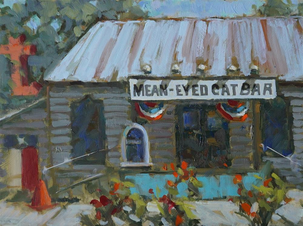 """Mean Eyed Cat Bar"" original fine art by Bruce Bingham"