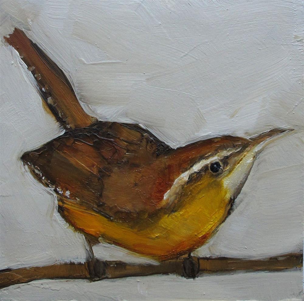 """CAROLINA WREN BIRD Original FOLK WHIMSICAL Art Colette Davis Art Painting OIL"" original fine art by Colette Davis"