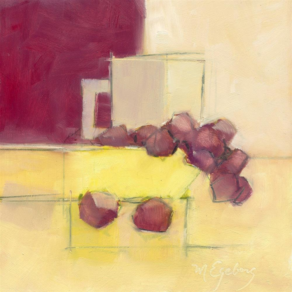 """Yellow Bowl, Grapes, Cup"" original fine art by Mitch Egeberg"