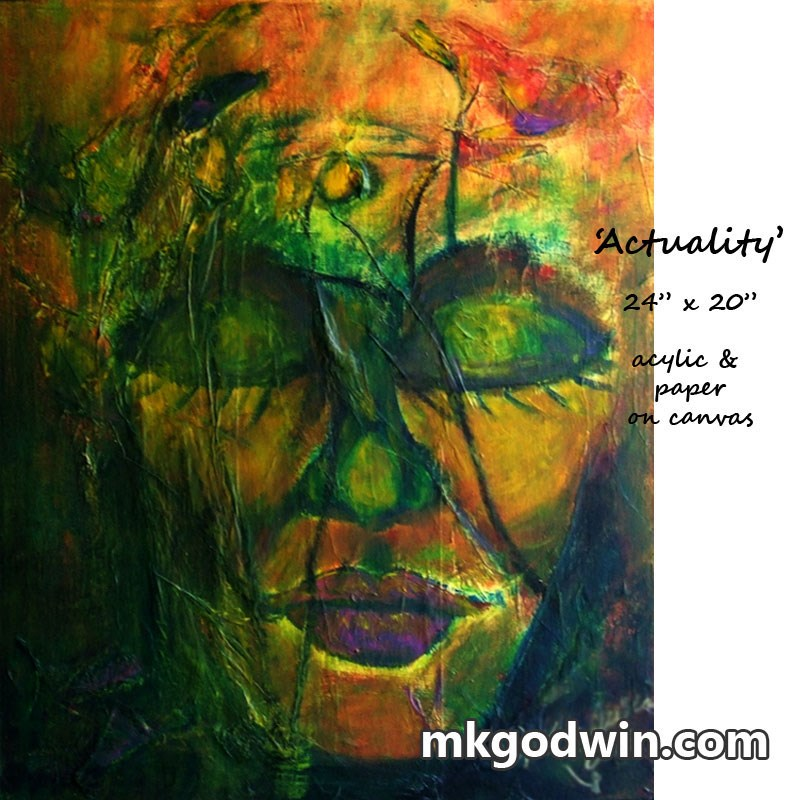 """Actuality"" original fine art by Marie K Godwin"