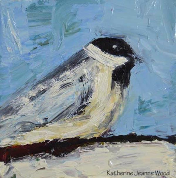 """Chickadee bird painting No 15"" original fine art by Katie Jeanne Wood"