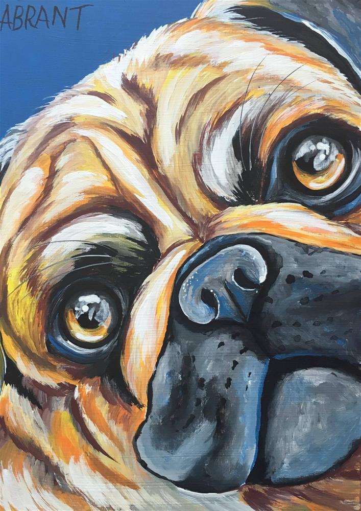 """Puglife"" original fine art by Amanda Brant"