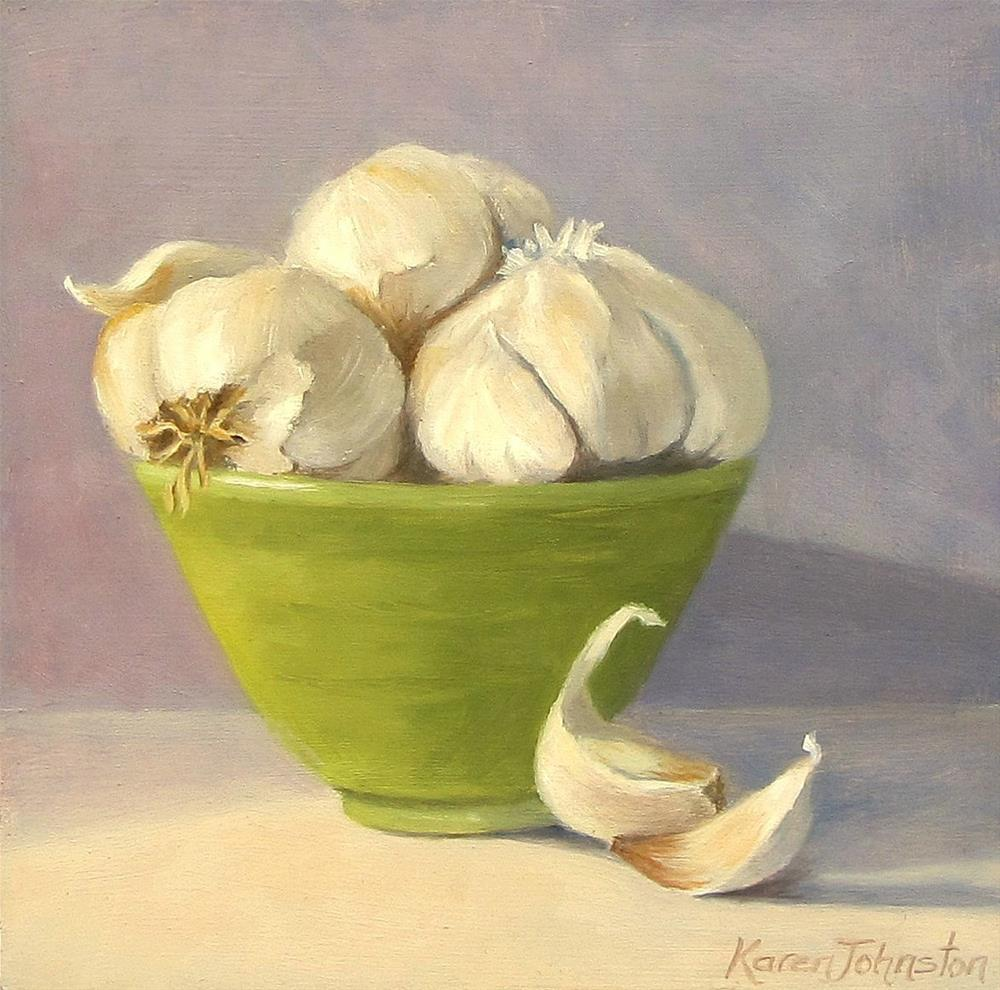 """Bowl of Garlic"" original fine art by Karen Johnston"