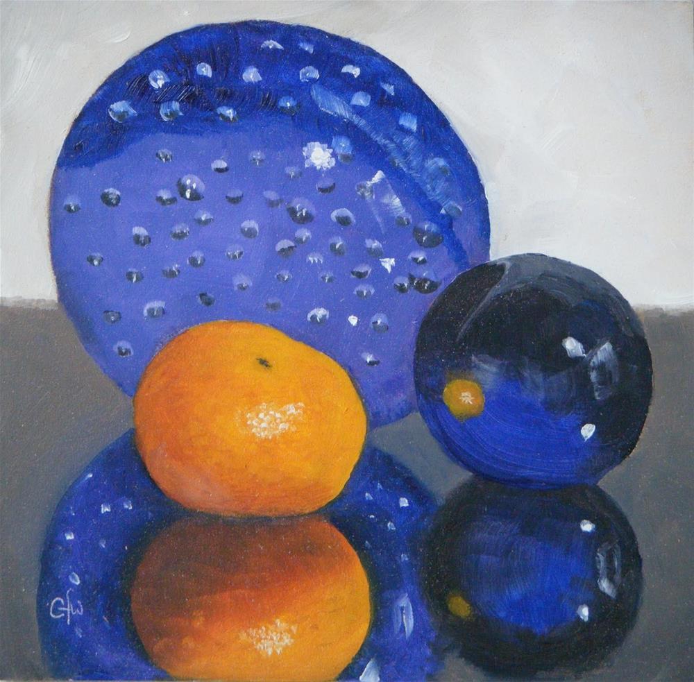 """Glass Balls and Clementine"" original fine art by Gary Westlake"