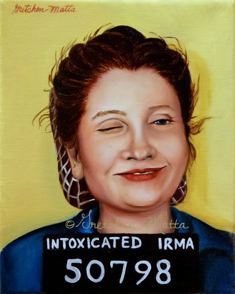 """Intoxicated Irma"" original fine art by Gretchen Matta"