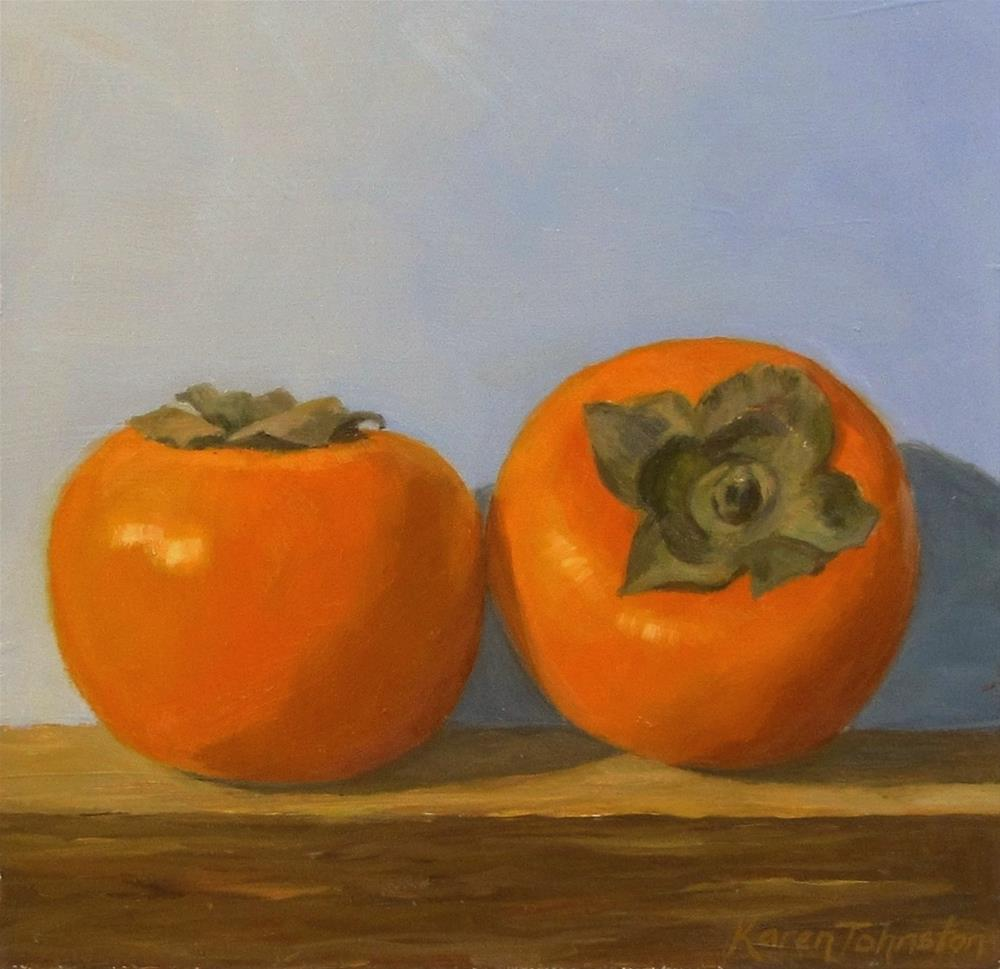 """Persimmons"" original fine art by Karen Johnston"
