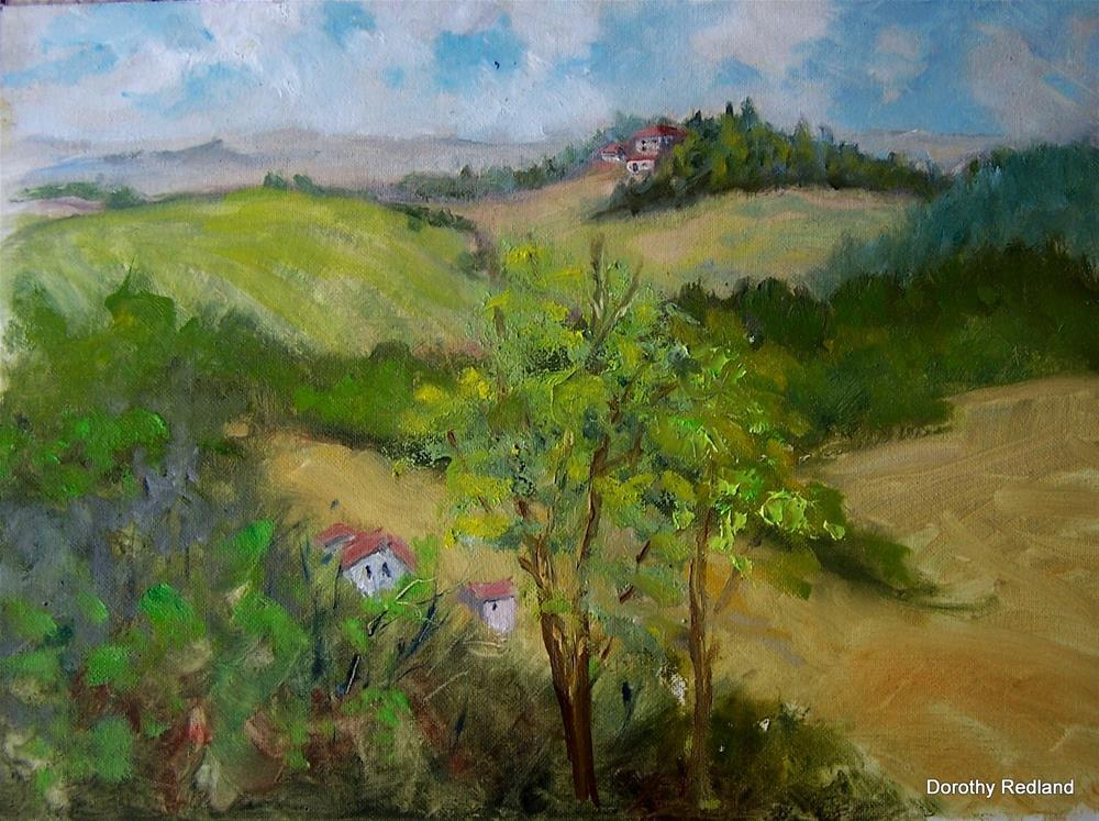 """On a hill in Tuscany"" original fine art by Dorothy Redland"