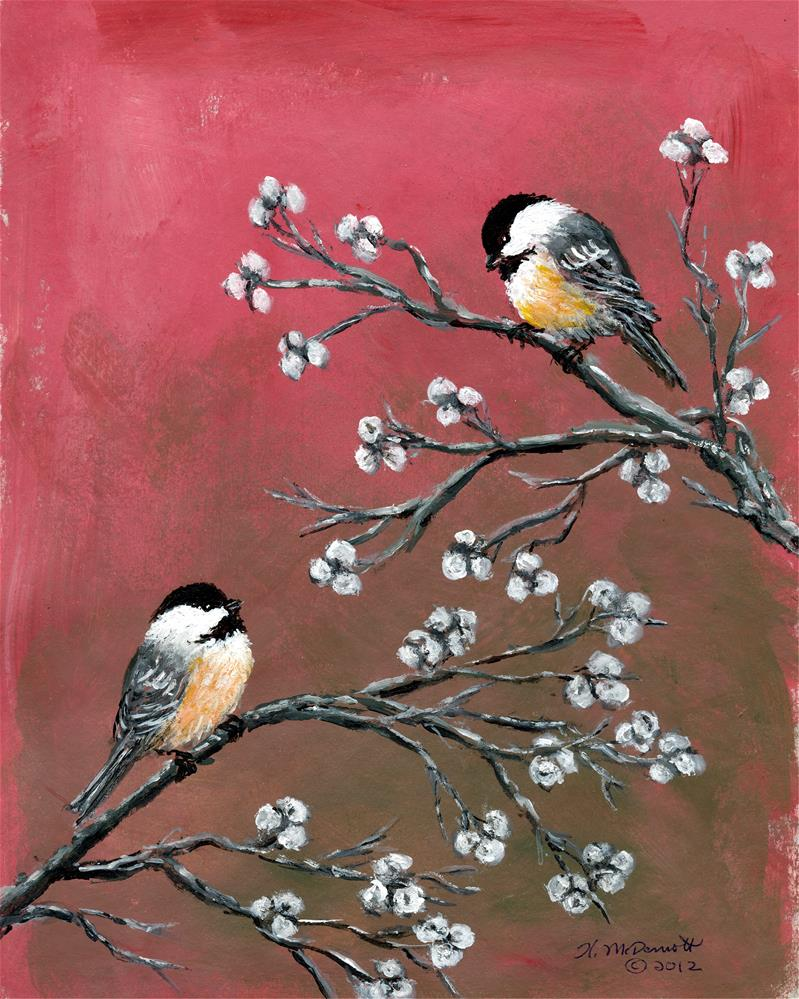 """Pink Chickadees"" original fine art by Kathleen McDermott"