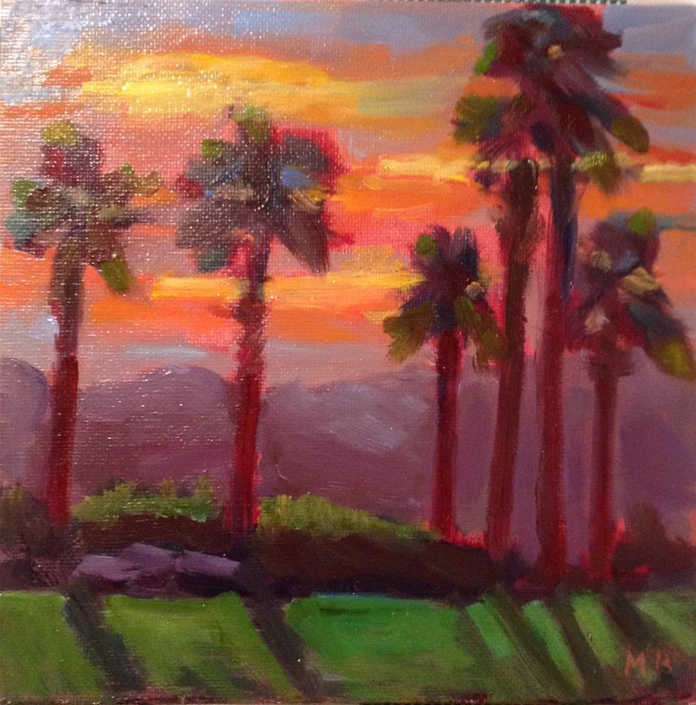 """Early Sunrise in La Quinta"" original fine art by Marcia Bergtholdt"