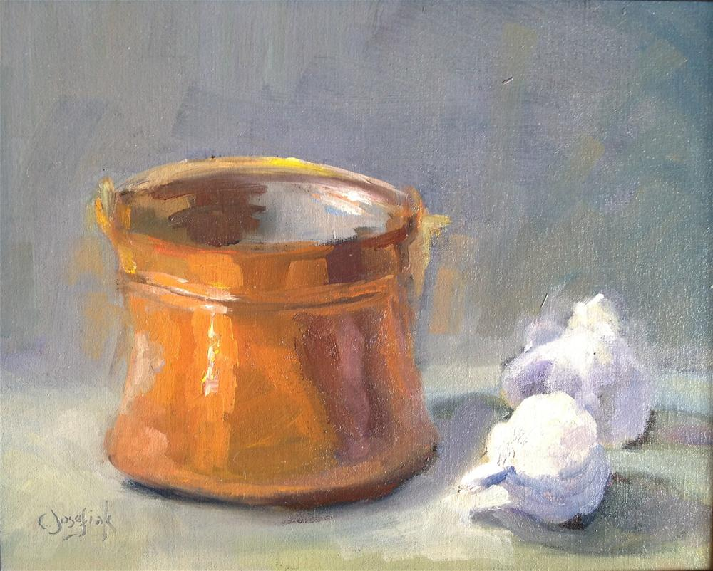 """copper pot and garlic"" original fine art by Carol Josefiak"