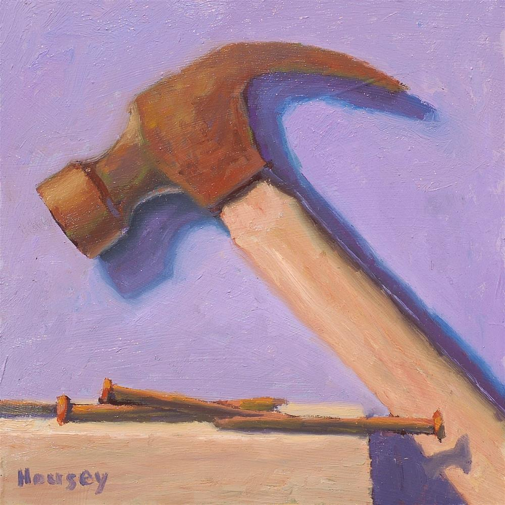 """Hammer and Nails, color"" original fine art by Bruce Housey"