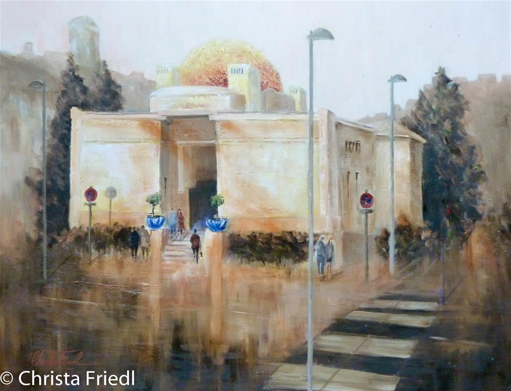 """The Secession, Vienna"" original fine art by Christa Friedl"