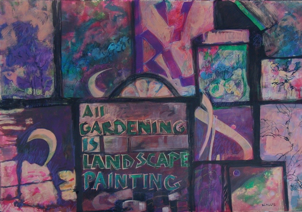 """Framed All Gardening is Landscape Painting"" original fine art by Lynne Schulte"