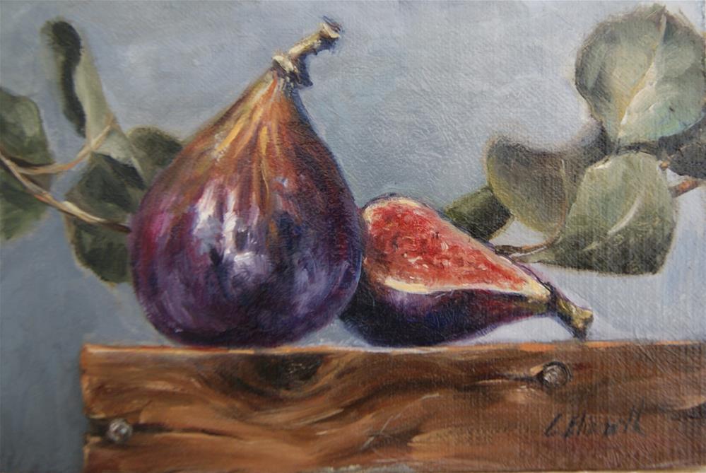 """Still Life wiht Figs and Eucalyptus,  Oil on 4x6 Linen Panel"" original fine art by Carolina Elizabeth"