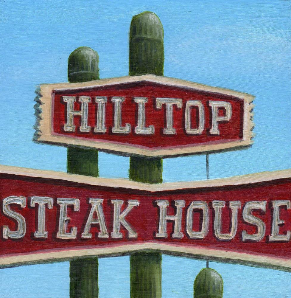 """Hilltop Steak House"" original fine art by Debbie Shirley"