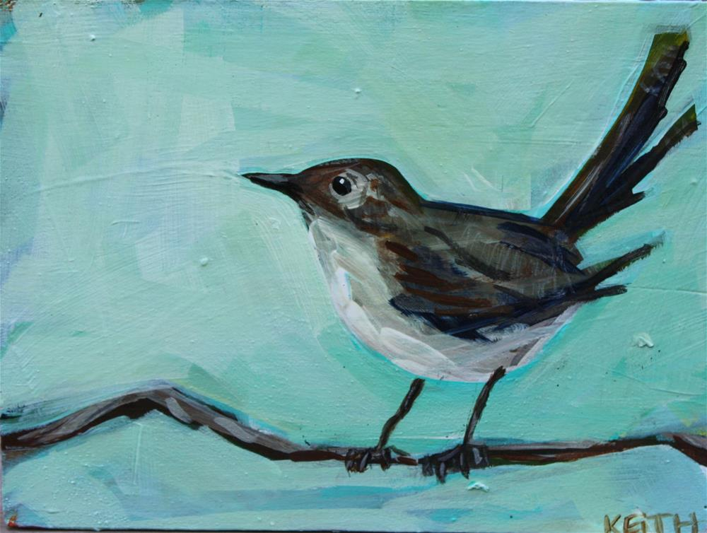 """Wren on a branch"" original fine art by Kandice Keith"