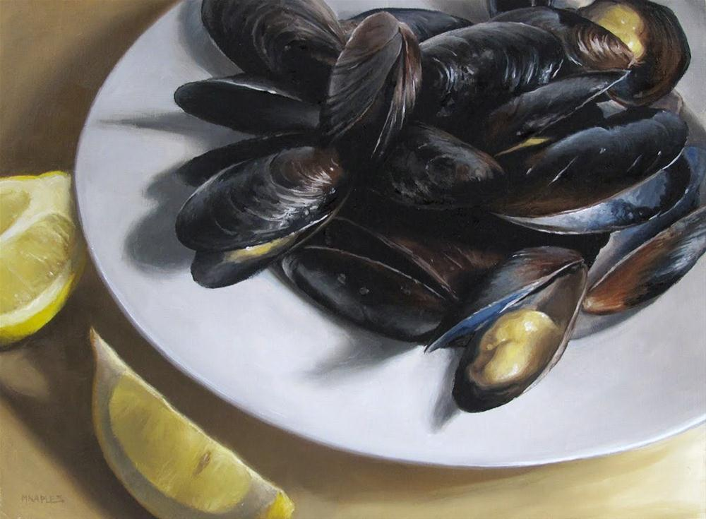 """Mussels with Lemon"" original fine art by Michael Naples"