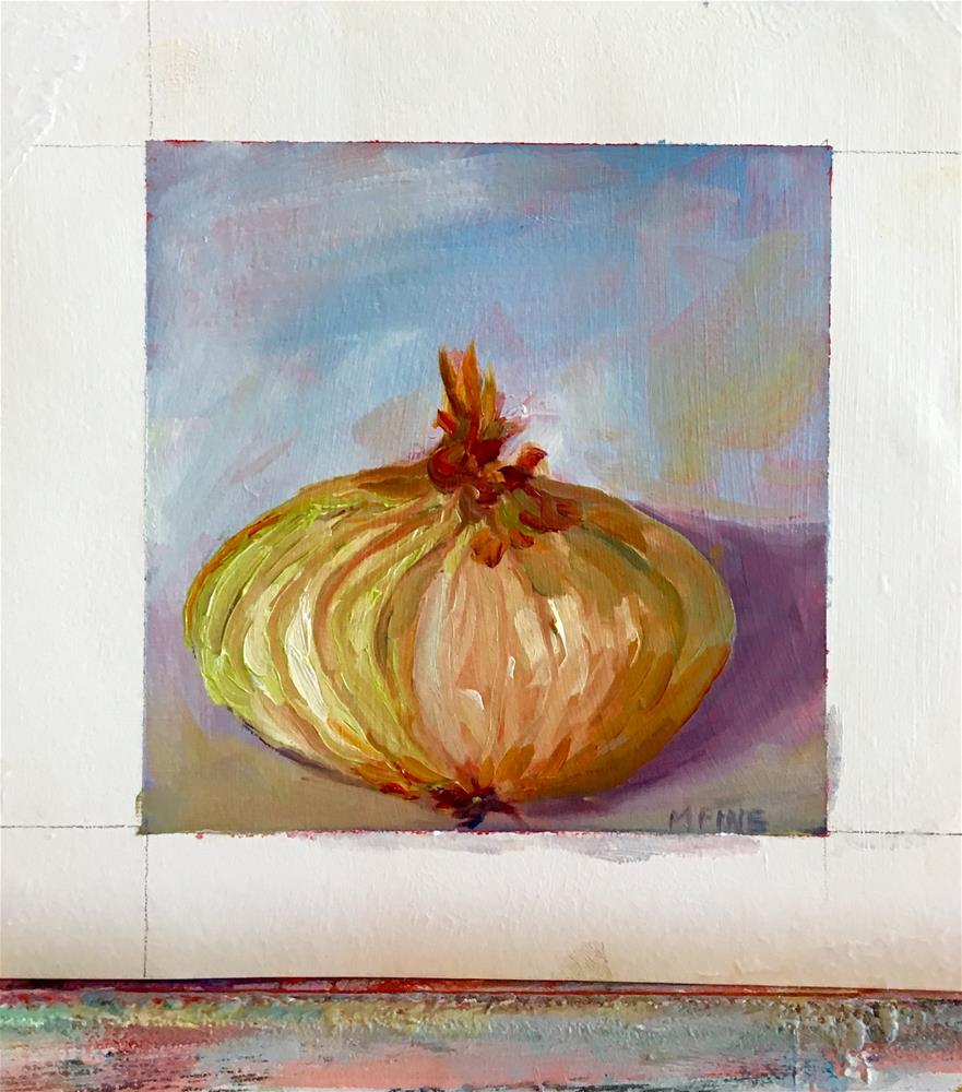 """Vidalia Onion"" original fine art by maura fine"